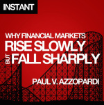 why-financial-markets-rise-slowly-but-fall-sharply[1]